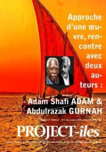 Dans l'édition à paraître en Juillet 2014, rencontre avec deux auteurs majeurs de Zanzibar : Adam Shafi et Gurnah.
