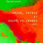 Un roman qui abat la clôture des genres: Amour, patrie et soupe de crabes de Johary Ravaloson